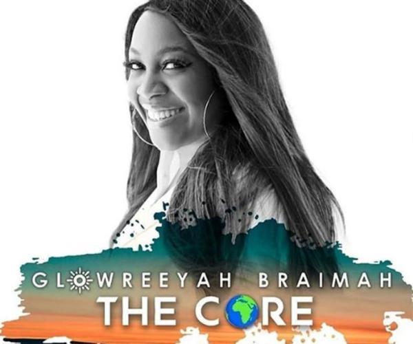 Glowreeyah Braimah The Core, Review Glowreeyah