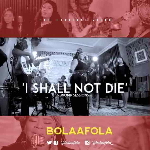 Bolaafola - I Shall Not Die