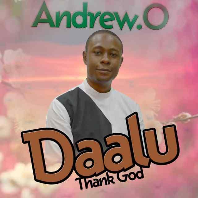 Andrew O | Thank God