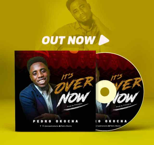 Pedro Okocha | It's Over Now