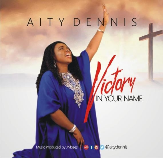 Aity Dennis | Victory In Your Name