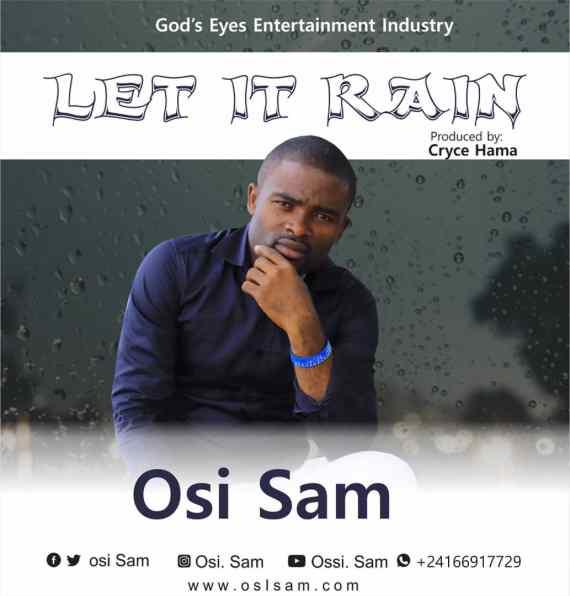 Osi Sam | Let It Rain