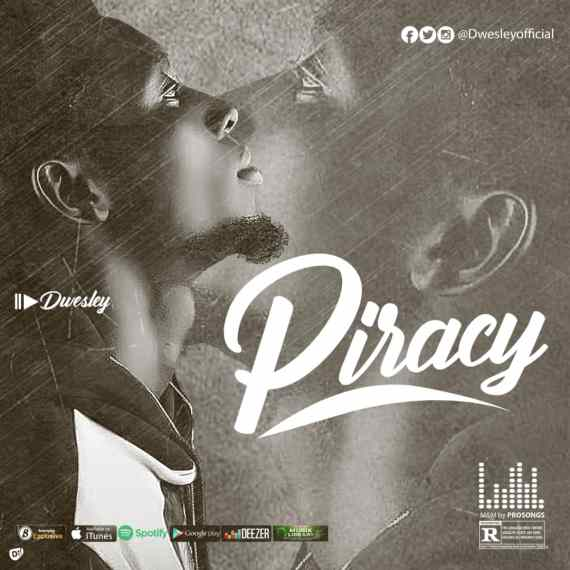 Dwesley | Piracy