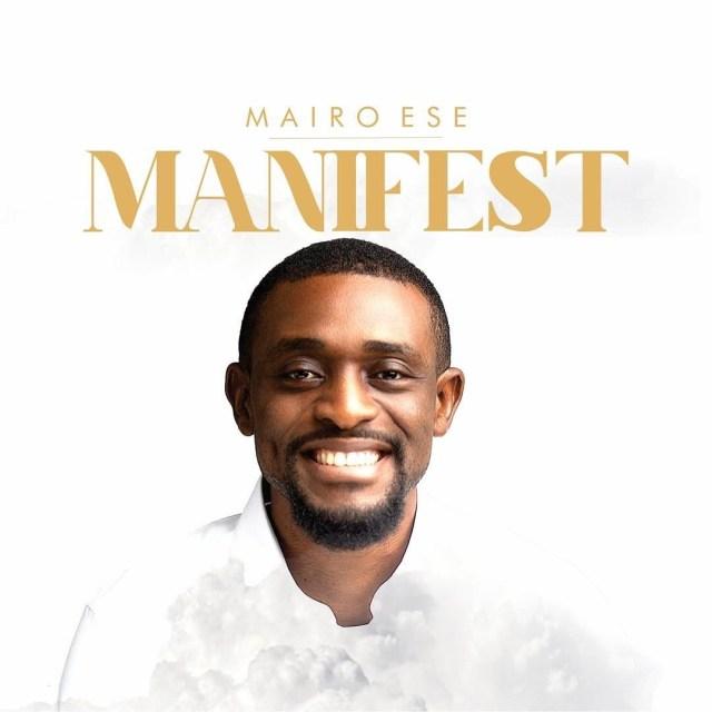 Mairo Ese   Manifest
