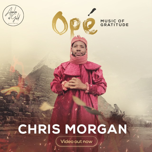 Chris Morgan | Ope (Music Of Gratitude) | @chrismorganng