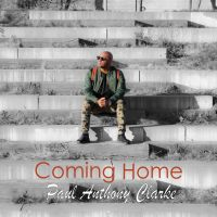 #SelahMusicVid: Paul Anthony Clarke | Coming Home [@PaulAnthonyCla1]
