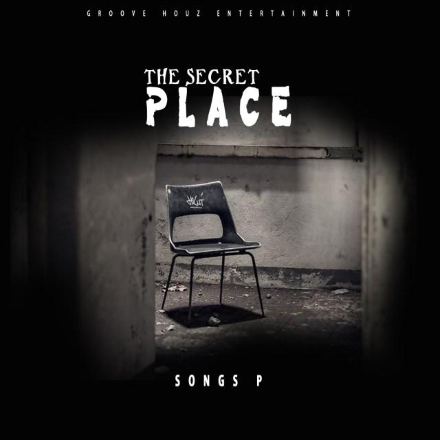 Songs P  The Secret Place [@songspbeatz1]