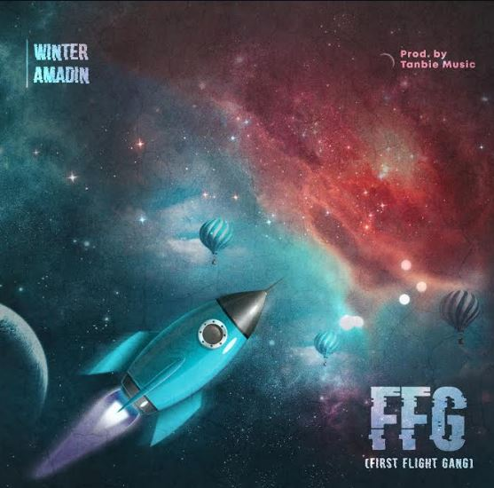 New Music By Winter Amadin FIRST FLIGHT GANG