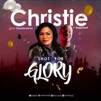 #SelahFresh: Christie | Shot For Glory | Feat. Degeneral [@anchrisfes]