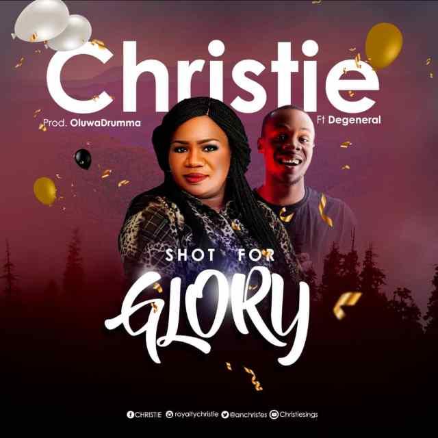 Gospel Artist Christie Releases SHOT FOR GLORY