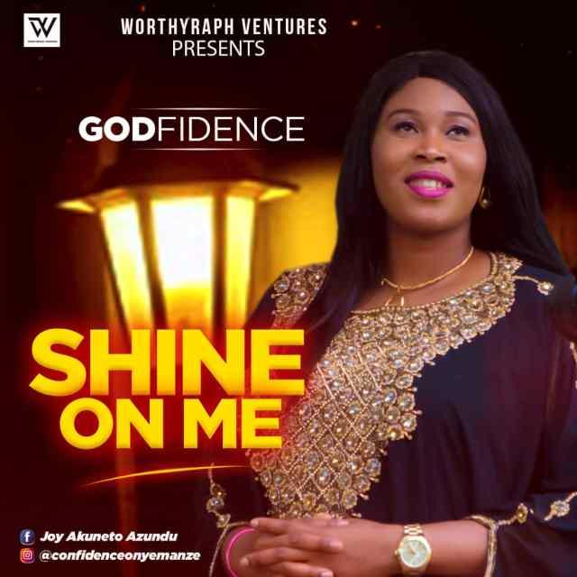 Gospel Artist Godfidence Debuts SHINE ON ME