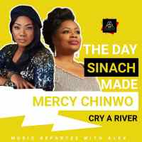 Music Repartee With Alex: The Day Sinach Made Mercy Chinwo Cry A River