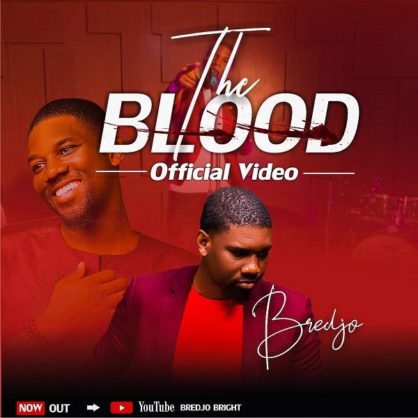 Gospel Artist Bredjo Drops Visual For THE BLOOD