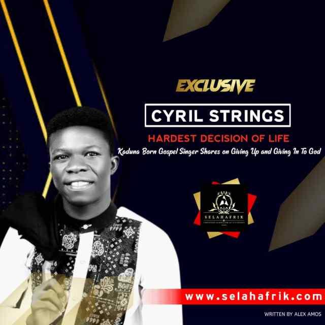 Babu Iyaka Singer Cyril Strings On Southern Kaduna And Music Ministry
