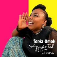 "Selahview: In Different Shades, Tints & Tones! Tonia Omoh Splashes Colours On ""Appointed Time"" Album"