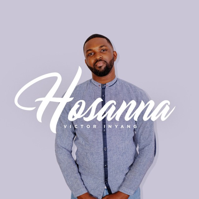 Hosanna by Victor Inyang