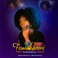 #SelahMusicVid: Fadeshola | Fowokanmi (Audio + Lyrics) | @Fadesholasings