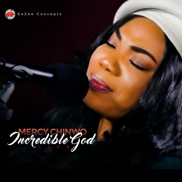 Incredible God by Mercy Chinwo