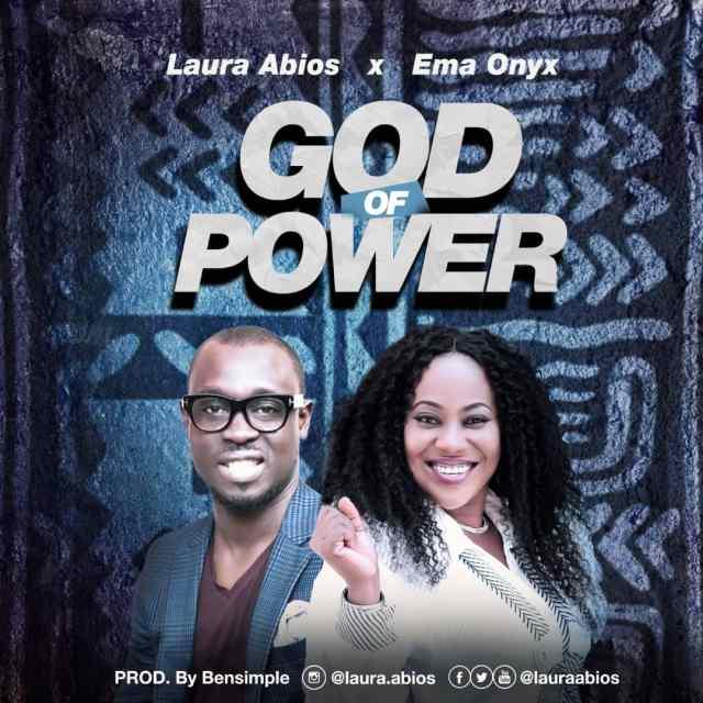Laura Abios | God Of Power | Feat. Ema Onyx