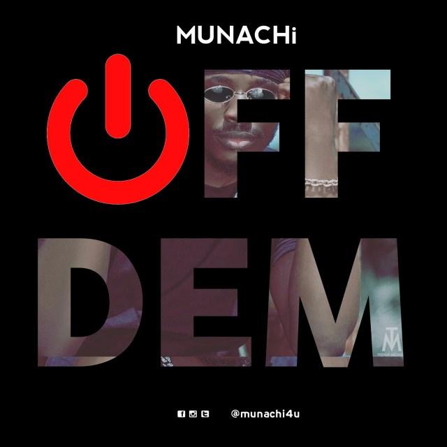 Munachi, Off Dem, EP, Psalms Of A Hood Boy,