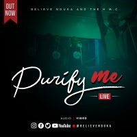 #SelahMusicVid: Believe Nduka | Purify Me [@believenduka]