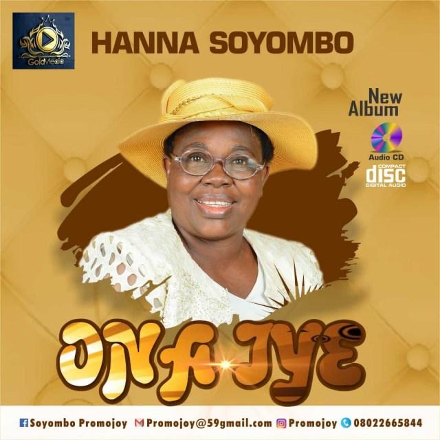 New Music By Gospel Artiste Hanna Soyombo ONA IYE | Mp3