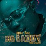 Dabo Williams AKA Alter Boy Debuts His New Single BIG DADDY