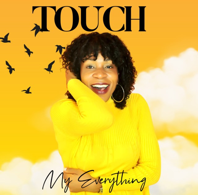 Touch | My Everything