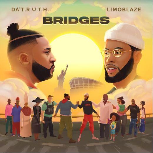 """Da' T.R.U.T.H & Limoblaze Finally Release Joint Album """"Bridges"""""""