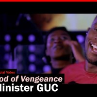 #SelahMusicVid: Minister GUC | God Of Vengeance [+ Audio] | @ministerguc