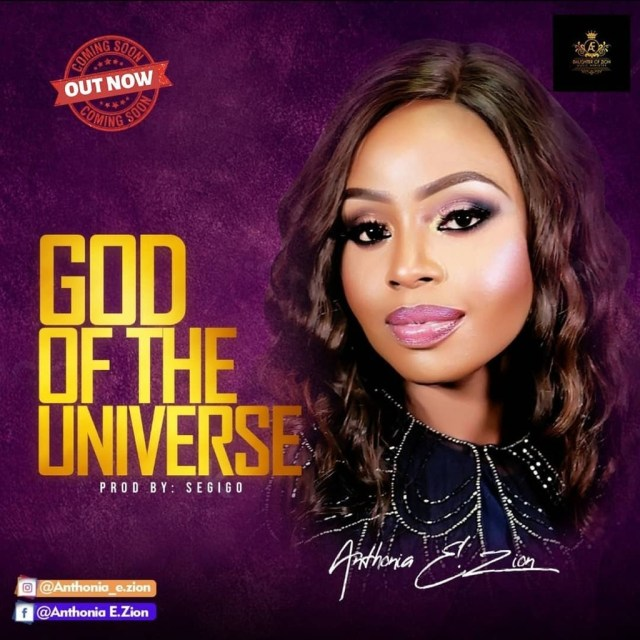 Anthonia E. Zion | God Of The Universe