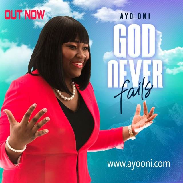 Fresh New Music By Ayo Oni GOD NEVER FAILS   Mp3