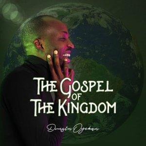 "Dunsin Oyekan Shares ""The Gospel Of The Kingdom"" Album | @DunsinOyekan"