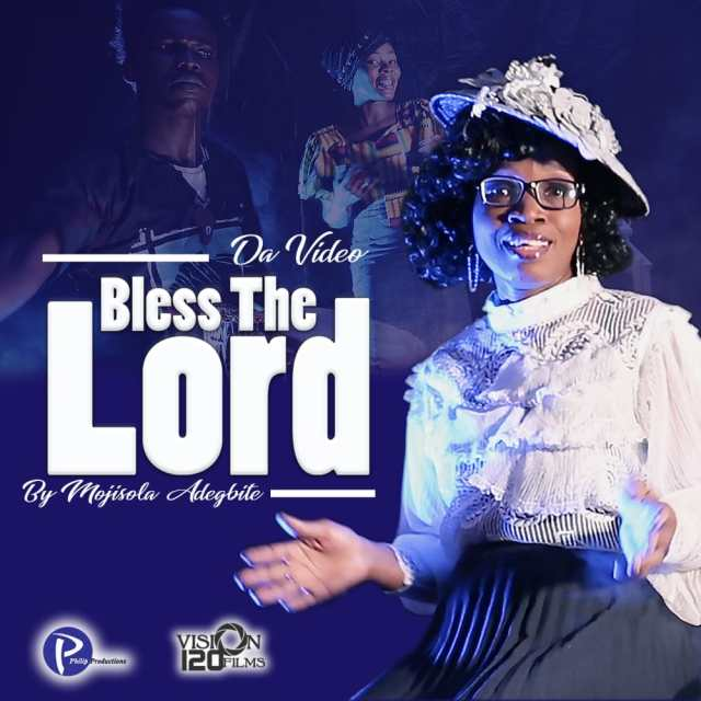 Mojisola Adegbite | Bless The Lord