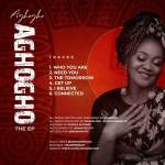 Gospel Artiste Aghogho Finally Debut Her Self Titled EP