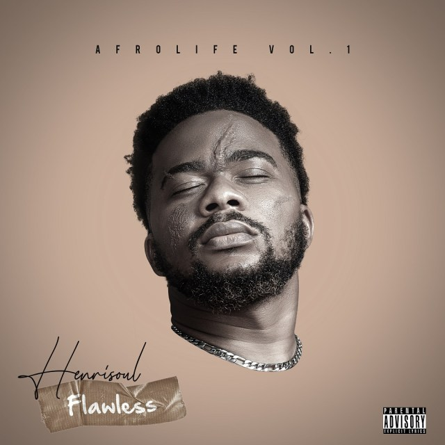 Flawless Highly Anticipated New Single By Henrisoul Drops!