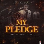 Minister Afam | My Pledge (Just To Worship You