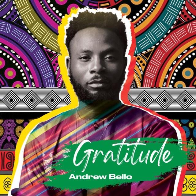 Gospel Artiste Andrew Bello Shares