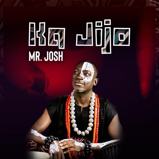 Mr Josh | Ka Jijo