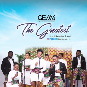gems - the greatest, SelahAfrik Official Top 10 Weekly Gospel Chart | 12 - 17 April, 2021