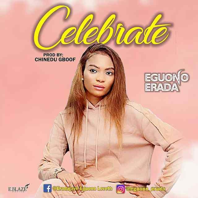 Eguono Erada   Celebrate
