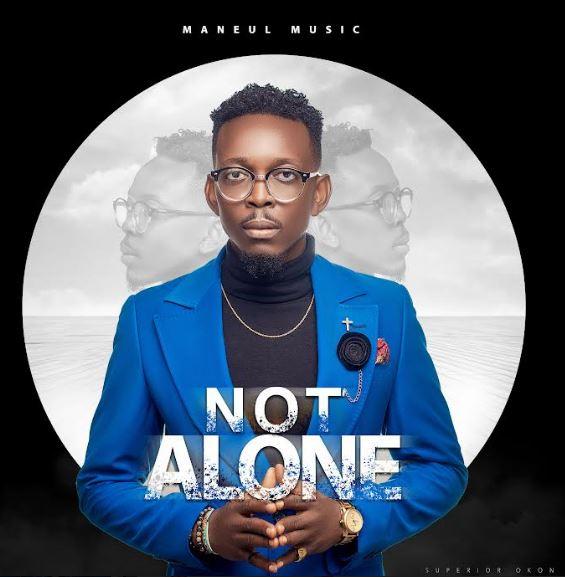 Manuel Music | Not Alone
