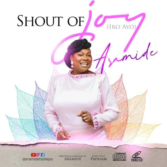 Aramide   Shout of Joy