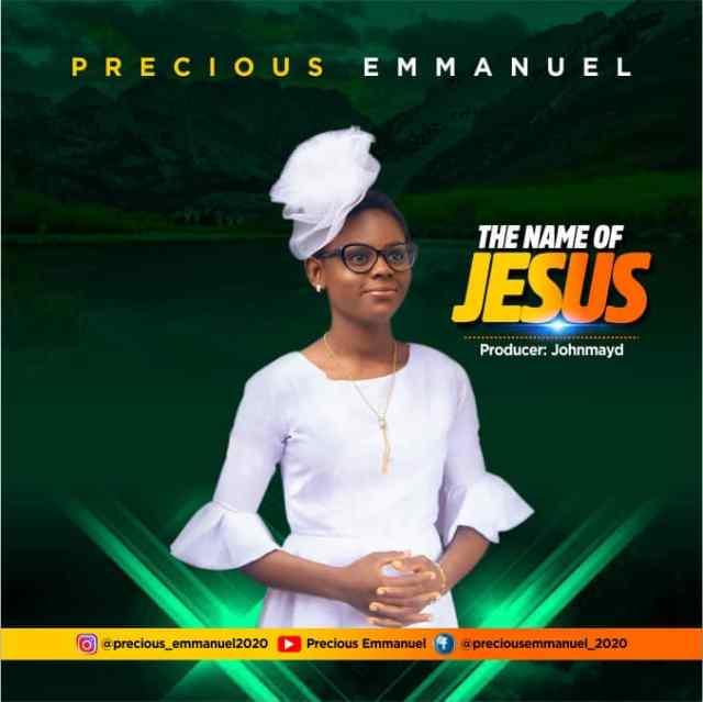 Precious Emmanuel   The Name Of Jesus