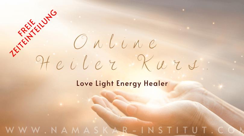 Love Life Energy Healer - Heiler-Onlinekurs