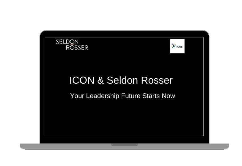 Seldon-Rosser-ICON-Your Leadership-Future-Starts-Now