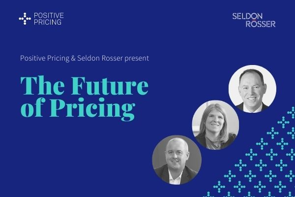 Seldon-Rosser-Positive-Pricing-Future-of-Pricing-3