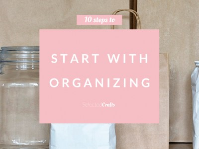 10 steps to start with organizing