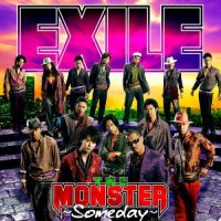 The Monster -Someday- / EXILE