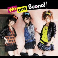 We are Buono! / Buono!